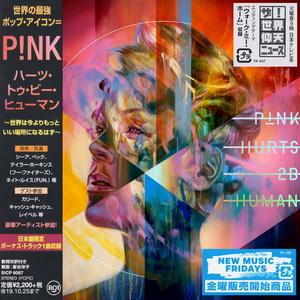 P!nk - Hurts 2B Human (Japanese Edition) (lossless, 2019)