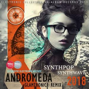 VA - Andromeda: Glamtronica Remix (2018)