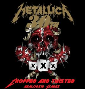 Metallica - 30th Birthday Chopped and Twisted (2CD) (2018)