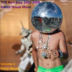 VA - TOP Non-Stop 2000-2009 - Dance House Music (2018)