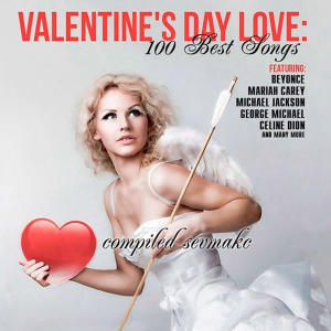 VA - Valentine's Day Love: 100 Best Songs (2019)